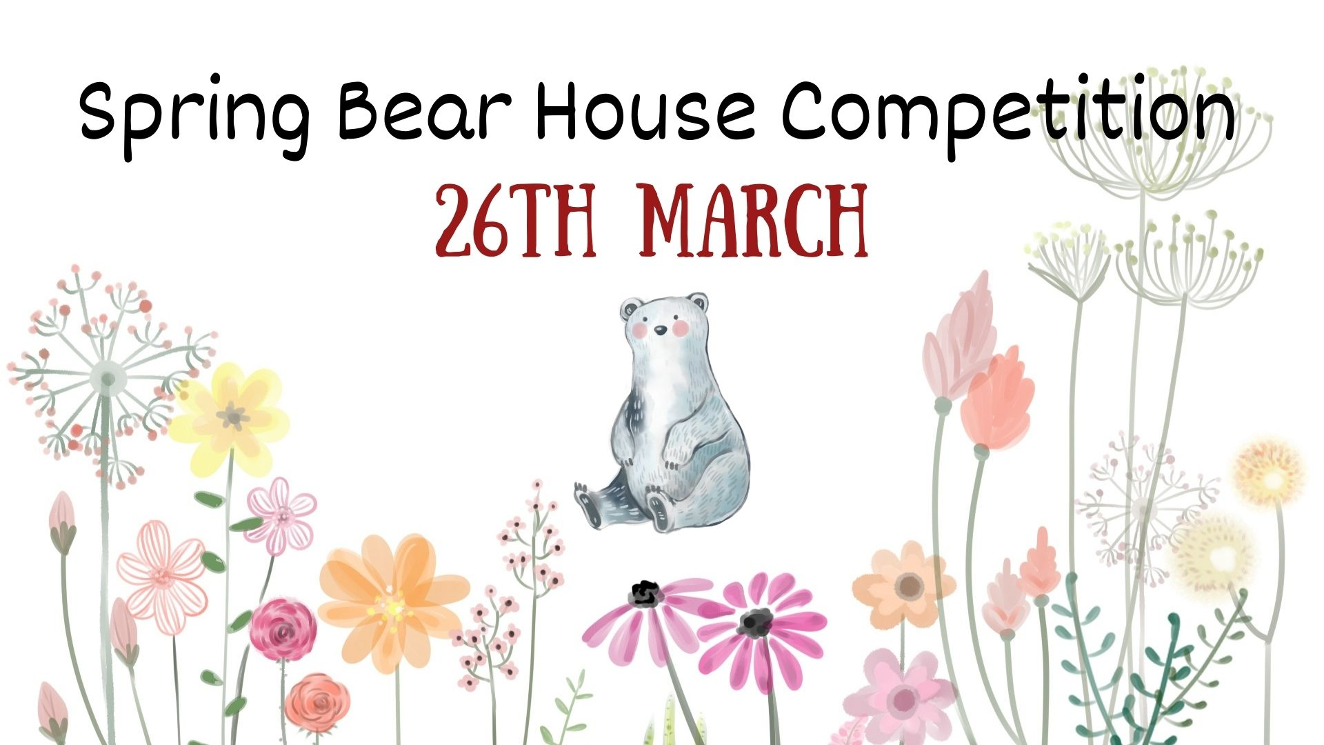 MS SPRING BEAR HOUSE COMPETITION
